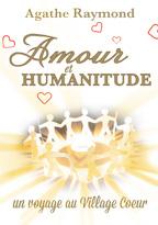 Livre Amour et Humanitude, Agathe Raymond