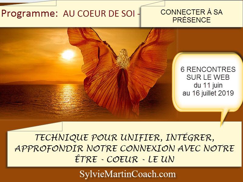 Programme AU COEUR DE SOI – ÊTRE DANS SA PRÉSENCE – commence 11 juin 2019