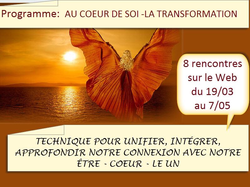 Programme AU COEUR DE SOI -LA TRANSFORMATION – commence 19 mars 2019